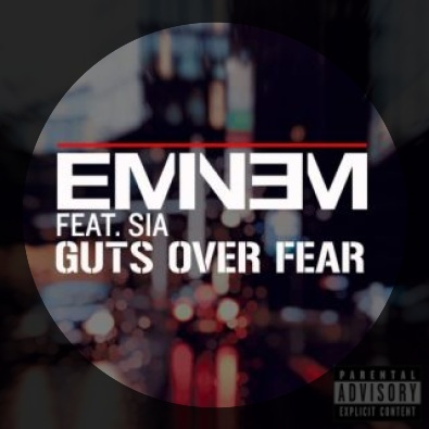 Guts Over Fear (feat. Sia)