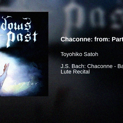 Chaconne: from: Partita BWV 1004