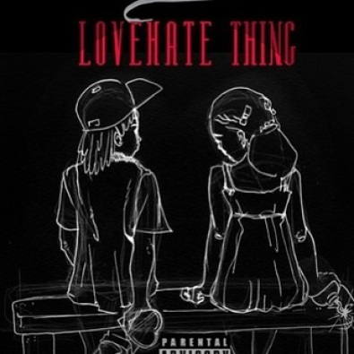 Love Hate Thing Ft. Sam Dew