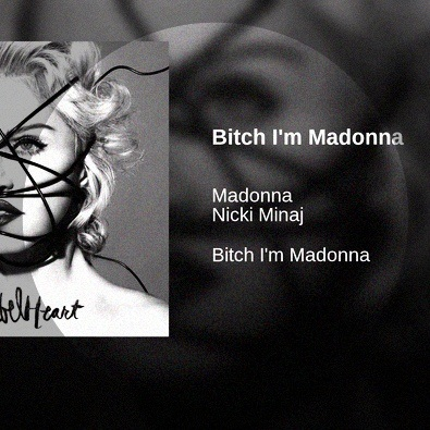 Bitch I'm Madonna (feat. Nicki Minaj)