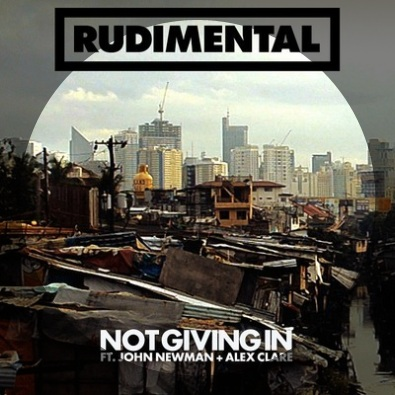 Not Giving In ft. John Newman & Alex Clare