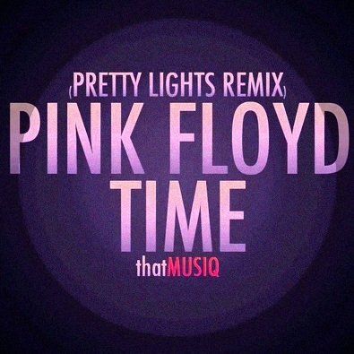 Time (Pretty Lights Remix) by Pink Floyd | This Is My Jam