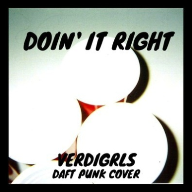 Doin It Right (Daft Punk Cover)