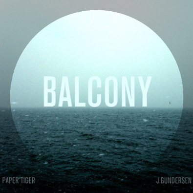 Balcony (Paper Tiger Remix)