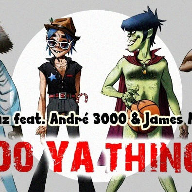 Do Ya Thing feat. Andre 3000 & James Murphy