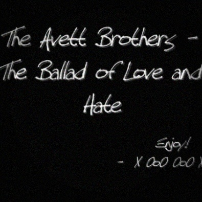The Ballad Of Love And Hate