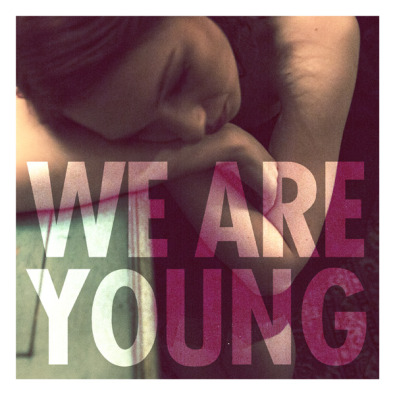 We Are Young (Feat. Janelle Monaé)