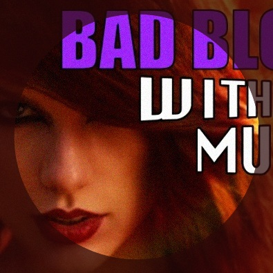 Bad Blood #withoutmusic