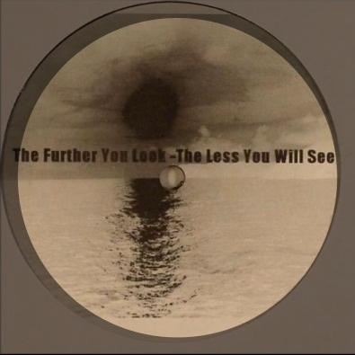 The Further You Look The Less You Will See
