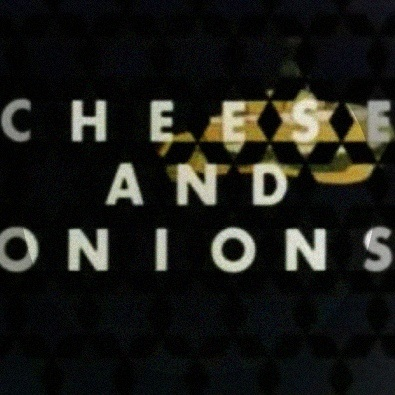 Cheese and Onions