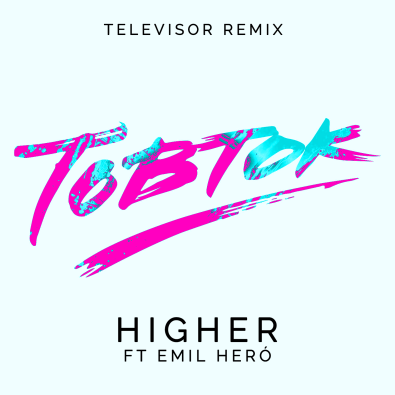 Higher (Televisor Remix)
