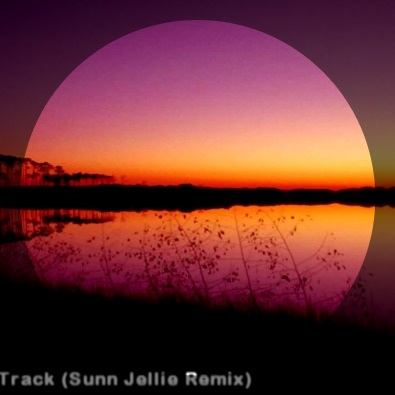 Good Morning Track (Sunn Jellie Remix)