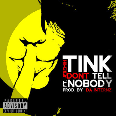 Don't Tell Nobody (feat. Jeremih)