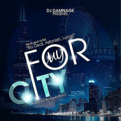 For My City (feat. Lungz, Astonish, & Bo Deal)