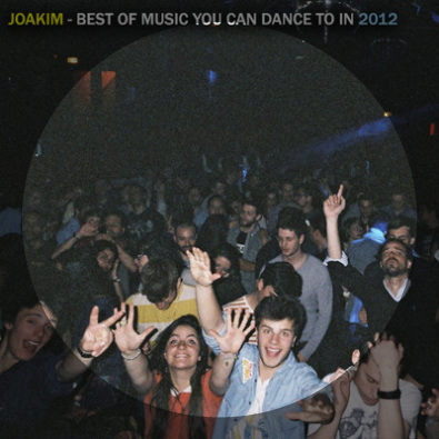 Best Of Music You Can Dance To In 2012