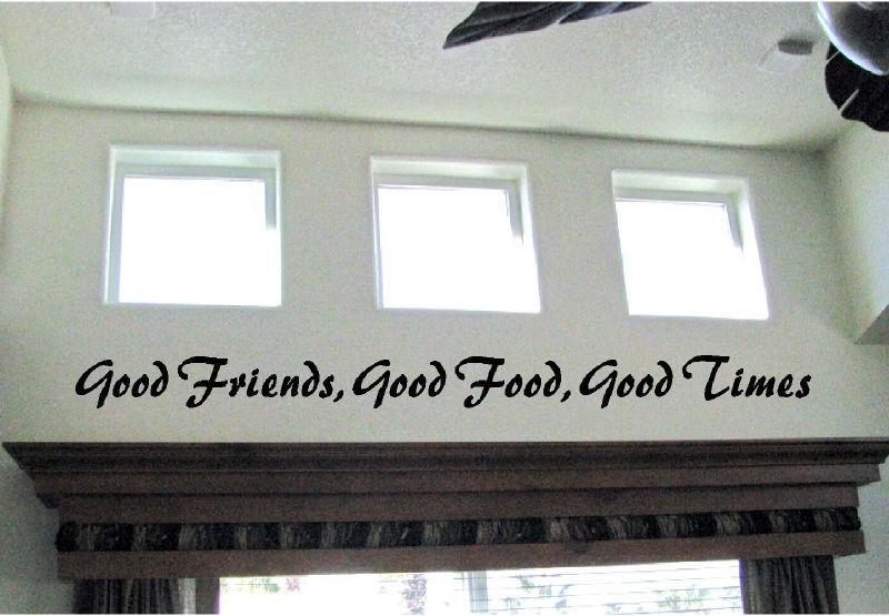 Good Friends Good Food Good Times Vinyl Wall Decal Sticky Decor