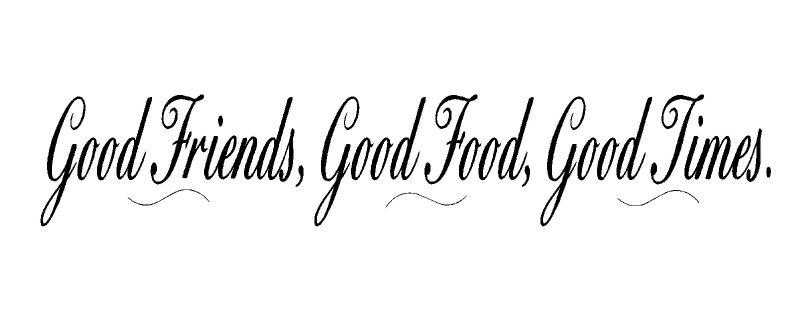 Good Friends Good Food Good Times Vinyl Wall Decal Stickers Decor