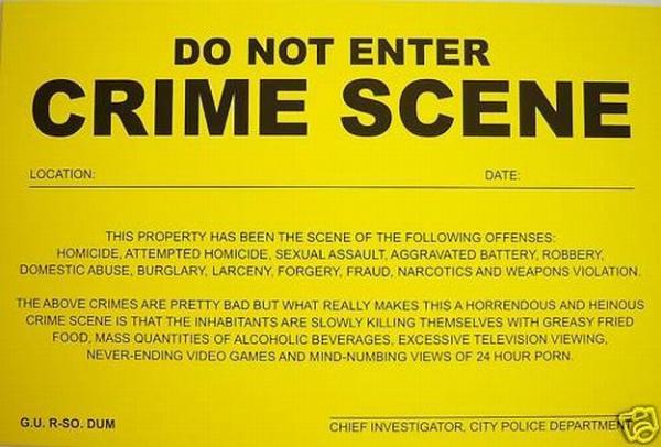 Humiliating Prank Sign   DO NOT ENTER   CRIME SCENE