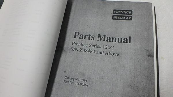 PRENTICE HYDRO-AX 120C OPERATOR & PARTS LIST MANUAL Ci30 | eBay