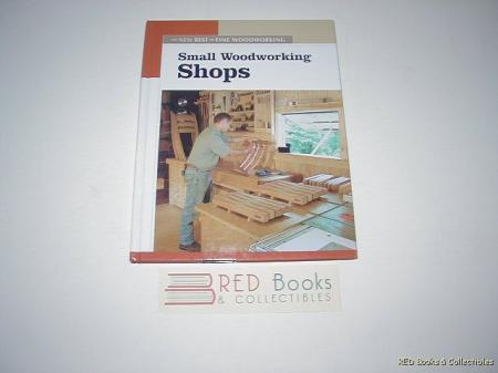 Details about Small Woodworking Shops HC Illustrated 2001 Taunton ...
