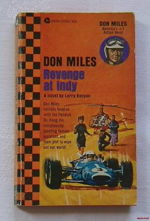 Auto Racing Novels on Miles Revenge At Indy A Novel By Larry Kenyon Auto Racing Car   Ebay