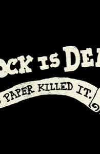 Rock Is Dead and Paper Killed It.