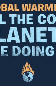 Global warming: All the cool planets are doing it.