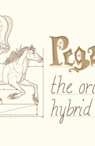 Pegasus: The Original Hybrid.