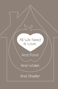 All We Need Is Love. And Food. And Water. And Shelter.: Threadless Throw Pillow, Pillows + Threadless Collection