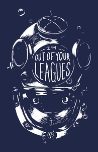 I'm Out of Your Leagues, Illustration + Threadless Collection