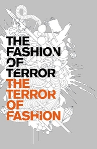The Fashion of Terror