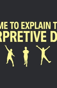 Allow me to explain through interpretive dance