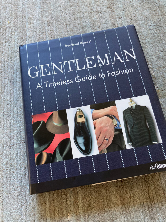 """The book, """"Gentleman: A Timeless Guide to Fashion"""""""