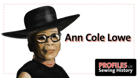 Profiles in Sewing History logo with depiction of Ann Cole Lowe