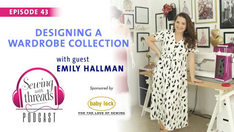 Emily Hallman on Sewing With Threads podcast