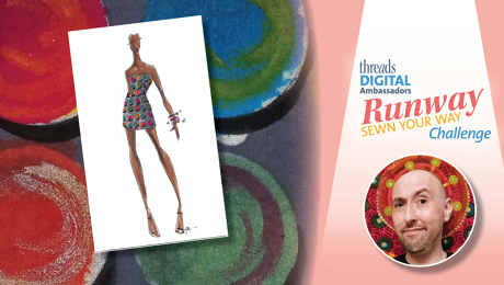 Gilbert Muniz's inspiration for the Runway Sewn Your Way Challenge