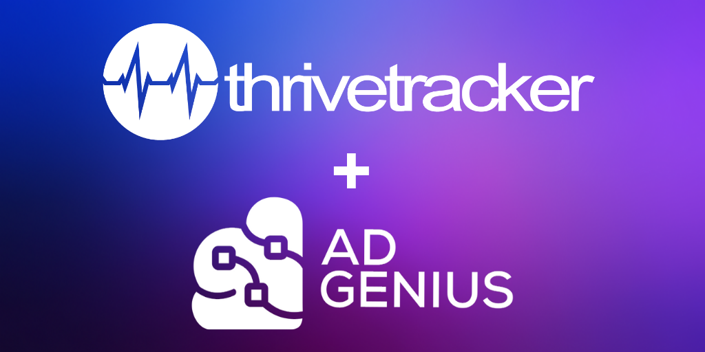 ThriveTracker and AdGenius