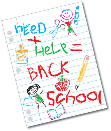 """1ined notebook with childlike drawings and the words """"need + help = back to school."""