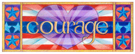 The Word Courage in Front of  Heart