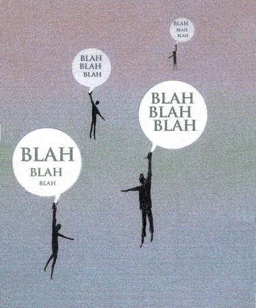 People hanging from Blah Blah Blah speech bubbles