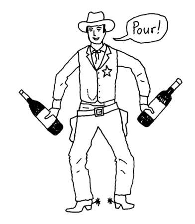 Cowboy holding wine bottles and saying Pour!