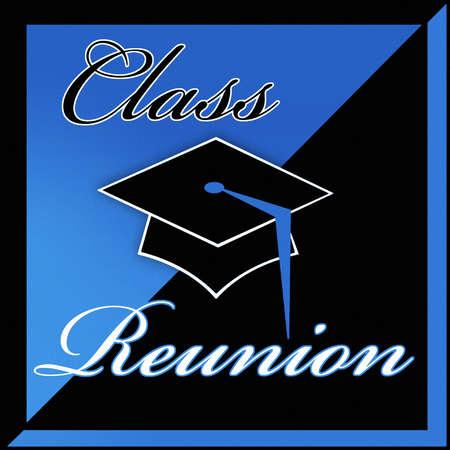 Class Reunion text surrounding mortarboard