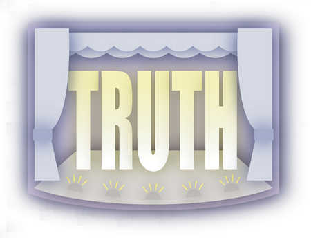 The word Truth on stage