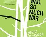 """""""War, So Much War"""""""