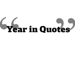 Year in Quotes