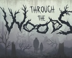 "Cover Art for ""Through the Woods"""