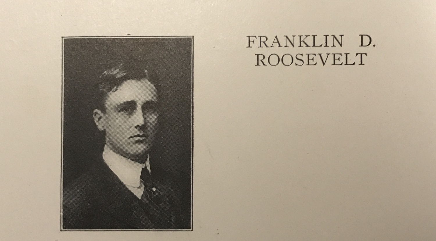 Franklin D. Roosevelt, Class of 1904, and a former Crimson president.