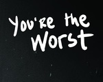 you'retheworst