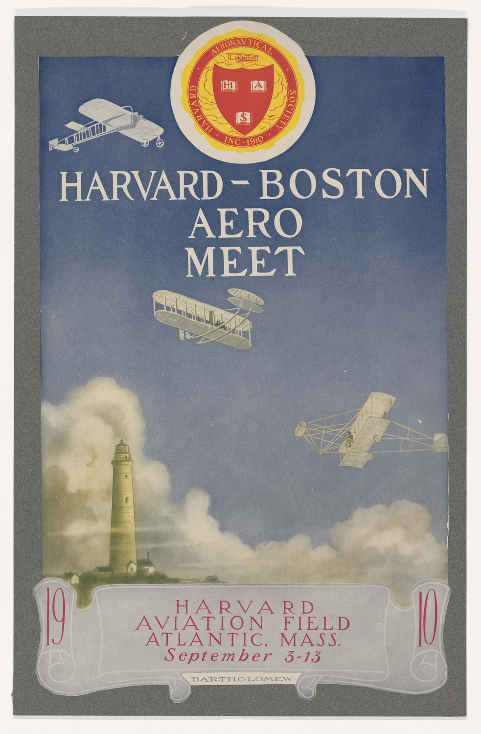 Poster of the Harvard-Boston Aero Meet, Harvard Aviation Field, Atlantic, Mass., September 3-13, 1910. 