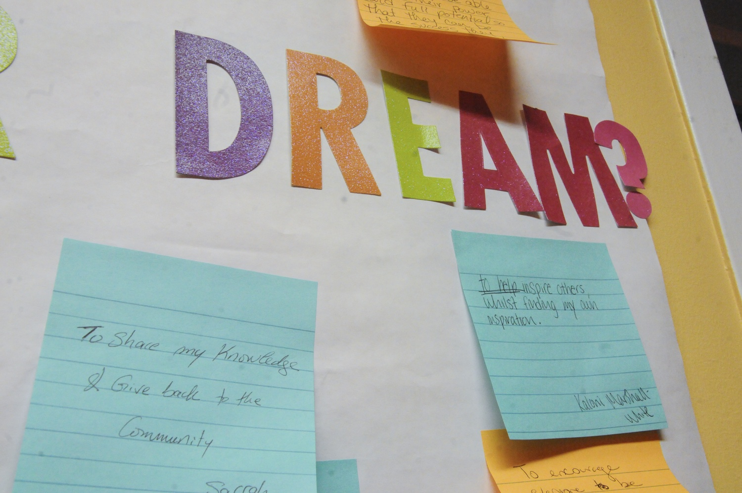 "Students at the Loop Lab, a nonprofit in Cambridge, wrote their answers to the question: ""What is your dream?"""
